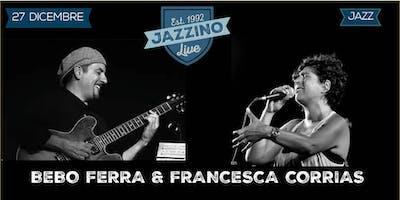 Bebo Ferra & Francesca Corrias Live at Jazzino