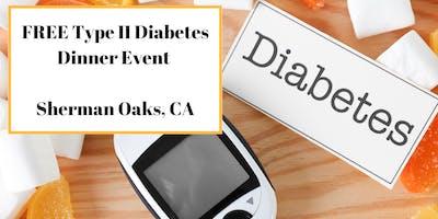 "Type II Diabetes Dinner Seminar Event - \""Naturally Put Blood Sugars In Check\"" - (Sherman Oaks, CA)"