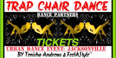 TRAP CHAIR DANCE (5): FeelAStyle™ Urban Dance Event JAX
