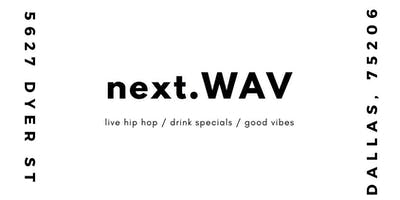 Hip Hop Locals: next.WAV ∞ Jan 22, 2019