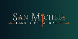 San Michele l'Angelo dell'Apocalisse | Opera musicale
