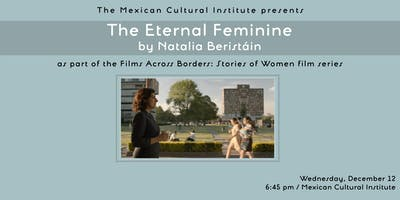 Film Screening: The Eternal Feminine by Natalia Beristáin