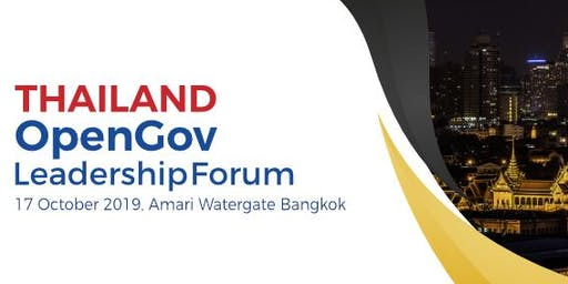 Thailand OpenGov Leadership Forum 2019 - REGISTRATIONS CLOSED FOR FSI SECTOR