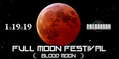 FULL MOON FESTIVAL @ The Pressroom