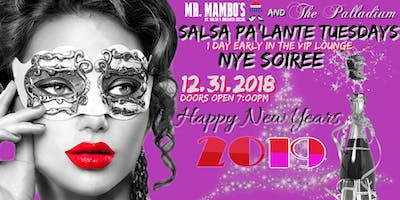 "NEW YEARS EVE ""PA'LANTE"" PARTY WITH MR. MAMBO'S Hosted in the VIP ROOM"