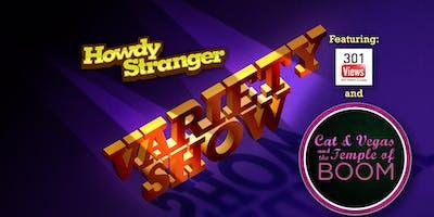 Howdy Stranger Variety Show