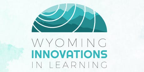 2019 Wyoming Innovations in Learning Conference tickets