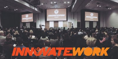 InnovateWork Toronto April 2019 - Creating Change in the World of Work
