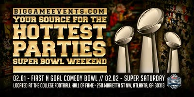 First and Goal Comedy Bowl @ Super Bowl VXIII