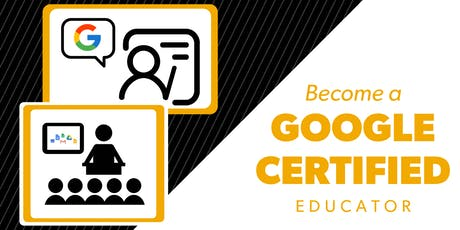 Become a Google Certified Educator tickets
