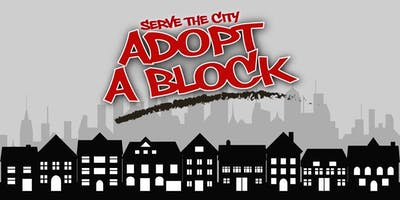 ADOPT A BLOCK - SERVE THE CITY