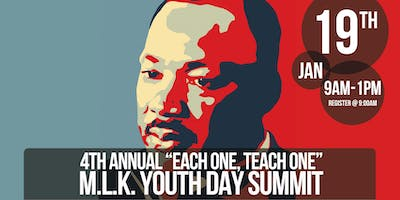 "4th Annual MLK ""Each One, Teach One"" Youth Day Summit"
