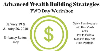 Advanced Wealth Building Strategies- TWO day workshop