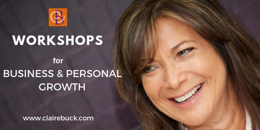 Claire Buck Workshops. Business & Personal Growth