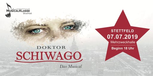 Doktor Schiwago - Das Musical Stettfeld