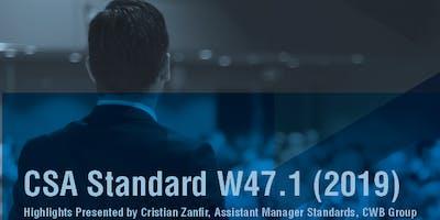 CSA Standard W47.1 (2019)