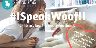 I Speak Woof!! Children 3-10 years of age CLASS (St. Johns)