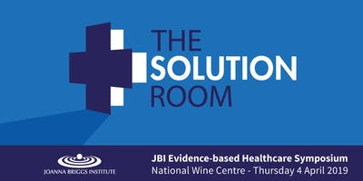 The Solution Room: JBI Evidence-based Healthcare Symposium