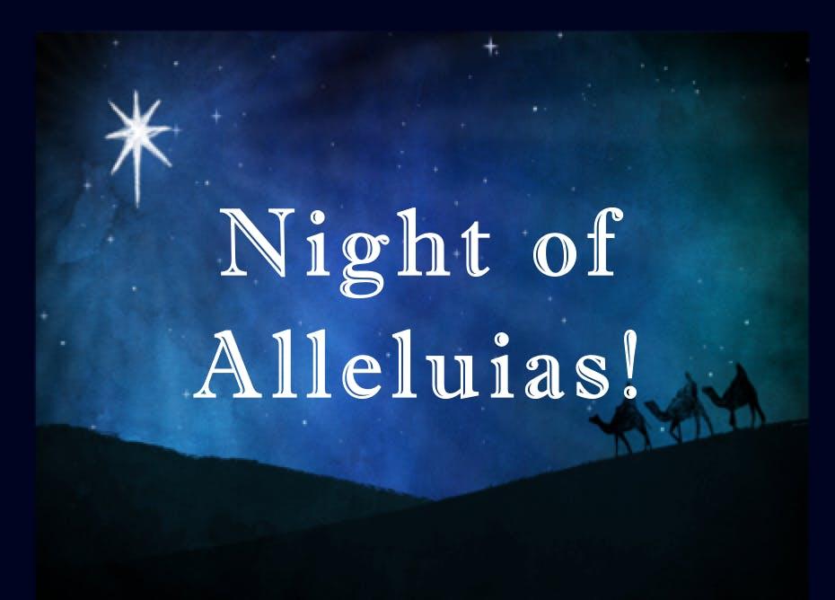 Night of Alleluias!