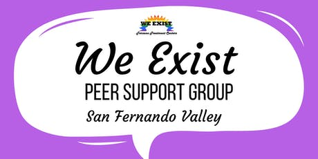 We Exist Peer Support Group (SFV) tickets