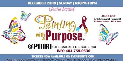 Paint with a Purpose @PHIRI / DEC 23rd With Ismaeel Hummeid