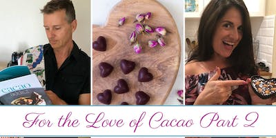 For the Love of Cacao (Part 2) 10/2/19
