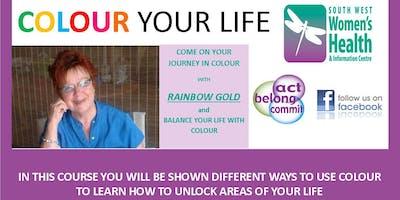 COLOUR YOUR LIFE ART