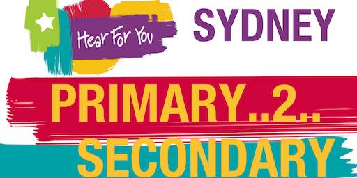 Hear For You NSW Primary2Secondary Session 2019