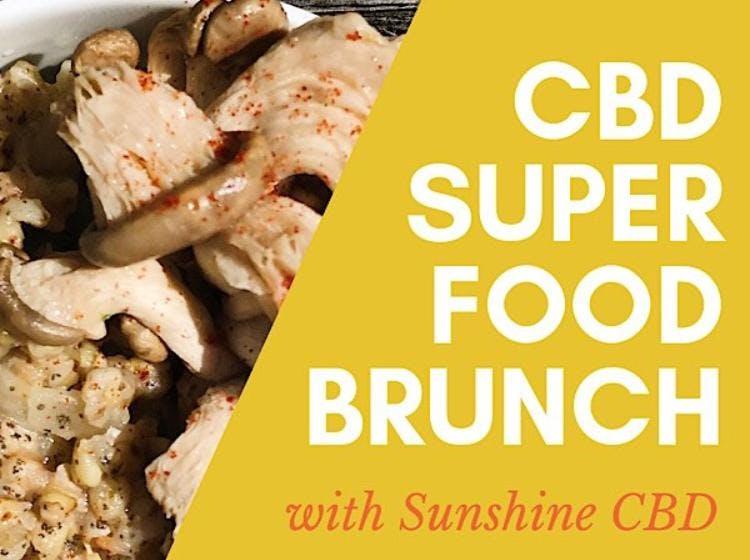 CBD Superfood Brunch - Monthly Series
