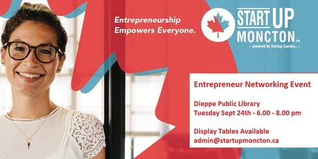 Startup Greater Moncton Networking Event | Sept 24 2019 tickets