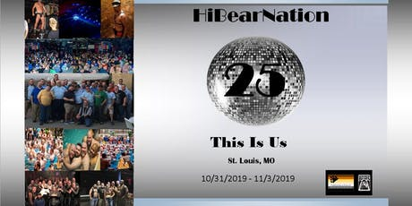 HiBearNation 25: This Is Us tickets