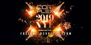 COMPLEX OAKLAND NYE 2019 : TIXS AVAILABLE AT DOOR