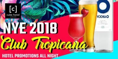 NEW YEAR EVE  Pre Drink Party- Club Tropicana