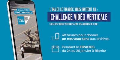 Le Challenge Vidéo Verticale INA / FIPADOC