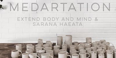 MedARTation with Extend Body and Mind feat. Sarana Haeata