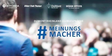 """DuMont Rheinland Clubgespräche """"Meinungsmacher""""- Zukunft der Mobilität Tickets"""