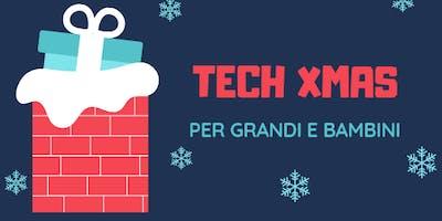 TECH XMAS - Laboratorio di Natale per bambini e bambine