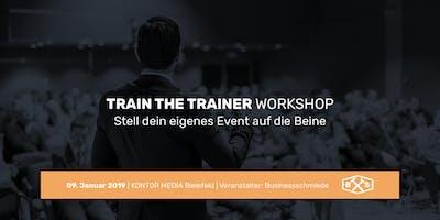 TRAIN THE TRAINER WORKSHOP Bielefeld-Stell dein eigenes Event auf die Beine