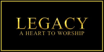 Legacy, A Heart To Worship