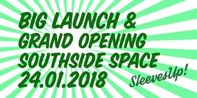 SleevesUp! Spaces Big Launch & Grand Opening Frankfurt Southside