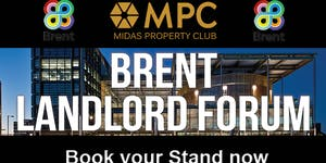 The Brent Landlord, Investor & Developer Consultation...