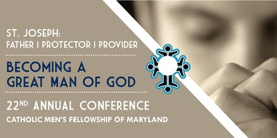 Catholic Men's Fellowship of Maryland Annual Conference 2019