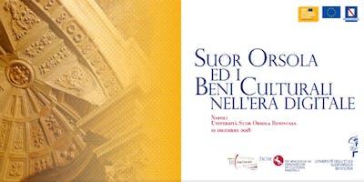 Suor Orsola e i Beni Culturali nell'era digitale