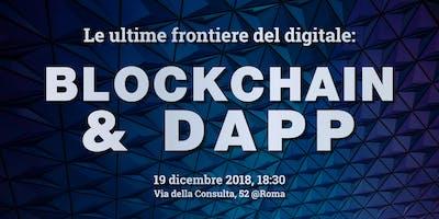 Le ultime frontiere del digitale @Roma - Blockchain & DApp