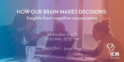 How our brain makes decisions: Insights from cogni