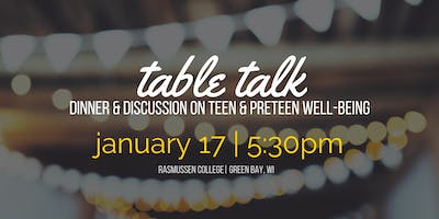 Table Talk: dinner & discussion on teen wellbeing