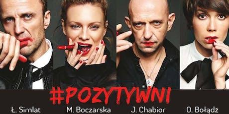 Spektakl komediowy POZYTYWNI 28.09.2019 tickets