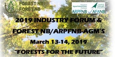 2019 Industry Forum & Forest NB/ARPFNB AGM\