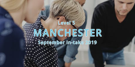ILM Level 5 Certificate Leadership and Management - Manchester September in-take 2019 tickets