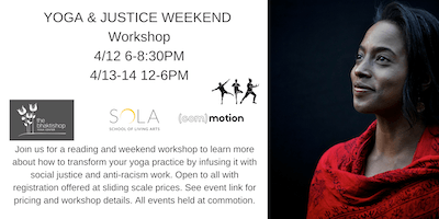 Skill in Action Weekend Workshop: Radicalizing Your Yoga Practice to Create a Just World